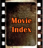 Index of All the Movie Reviews